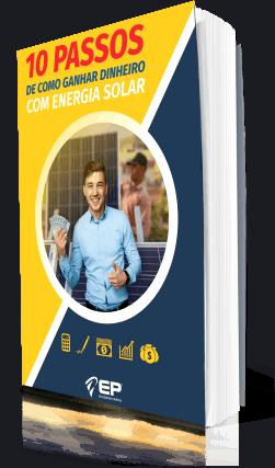 e-book os 10 passos de como ganhar dinheiro com energia solar